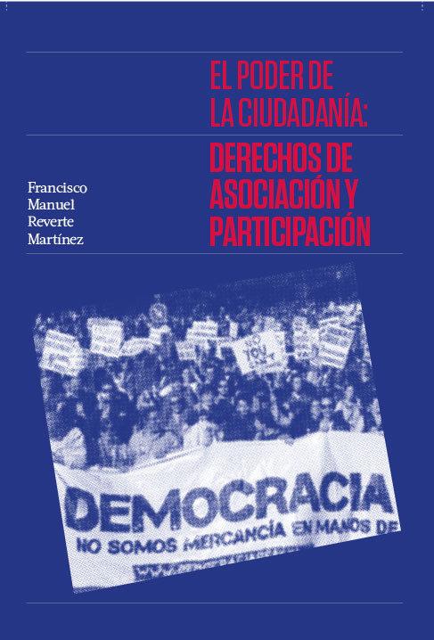 El poder de la ciudadania: derechos de asociacion y particip