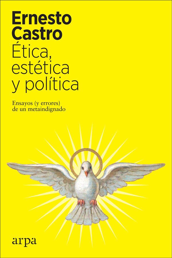 Etica estetica y politica
