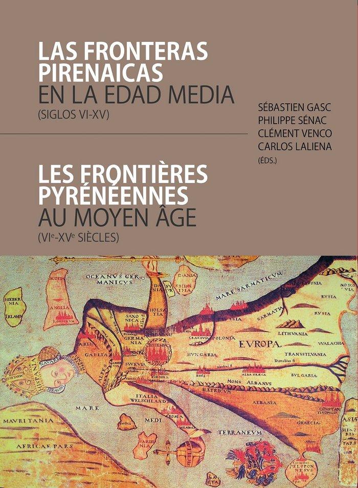 Fronteras pirenaicas en la edad media siglos vi xv