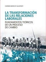 Transformacion de las relaciones laborales,la