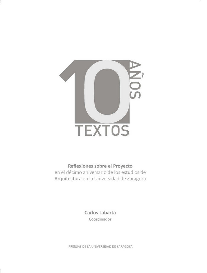 10 años 10 textos. reflexiones sobre el proyecto en el decim