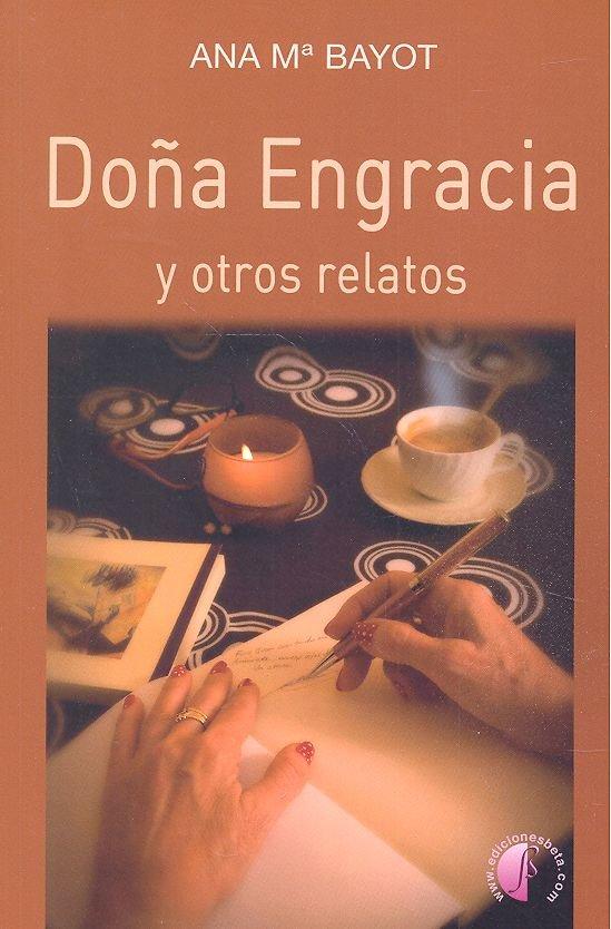 Doña engracia y otros relatos