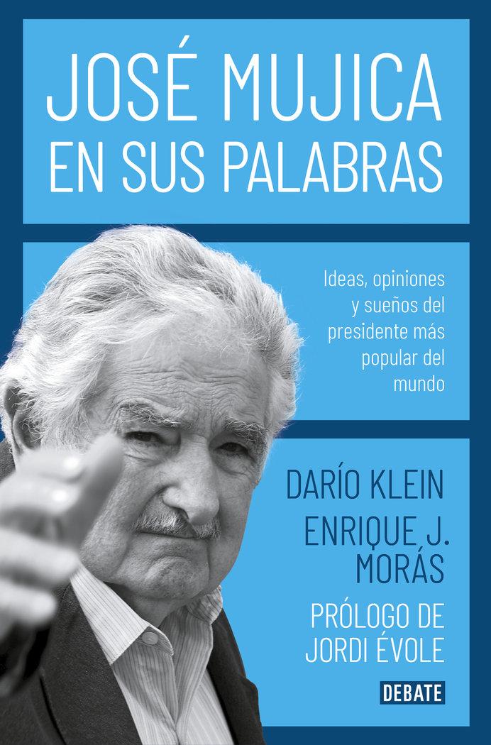 Jose mujica en sus palabras