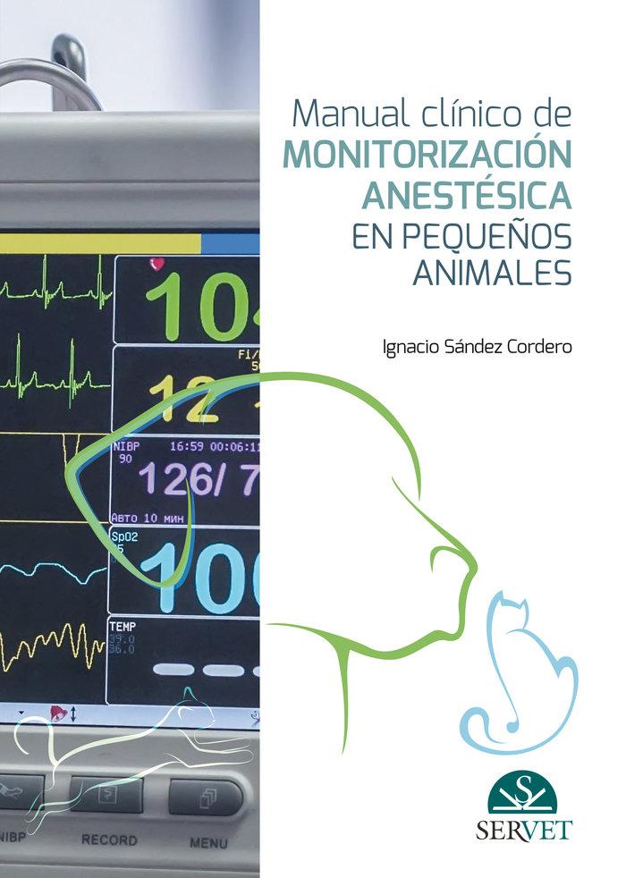 Manual clinico de monitorizacion anestesica en pequeños anim