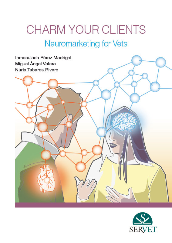 Charm your clients. neuromarketing for vets