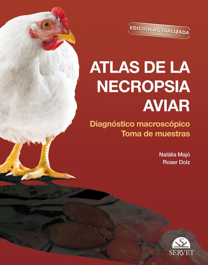 Atlas de la necropsia aviar: diagnostico macroscopico toma d