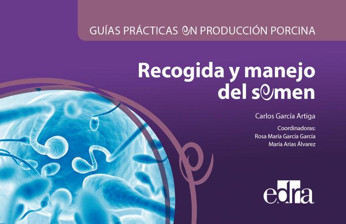 Guias practicas en produccion porcina. recogida y manejo del