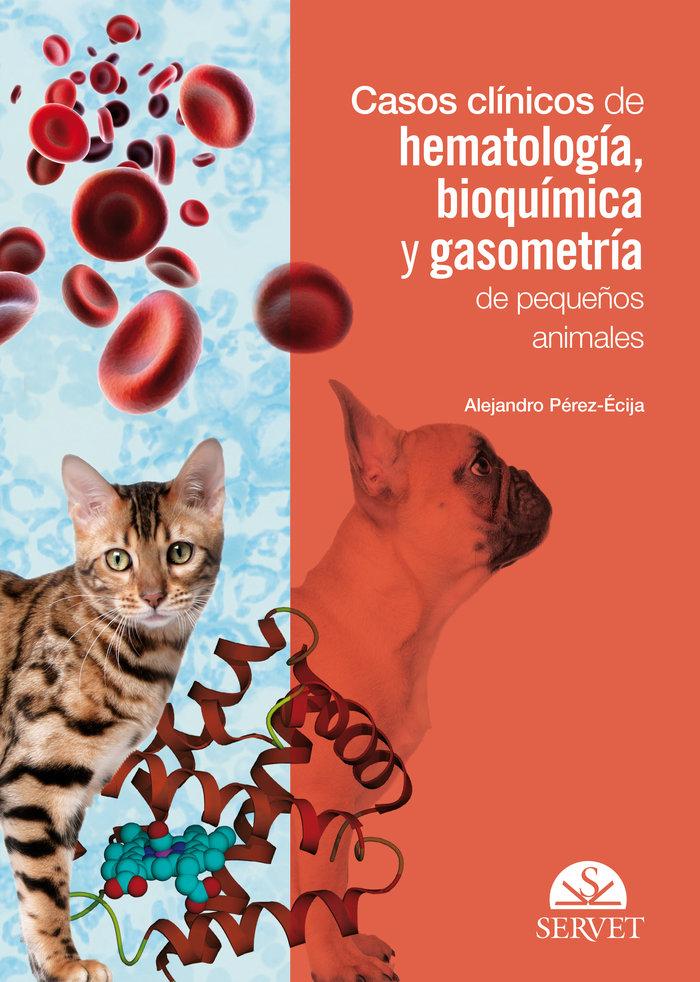 Casos clinicos de hematologia, bioquimica y gasometria de pe