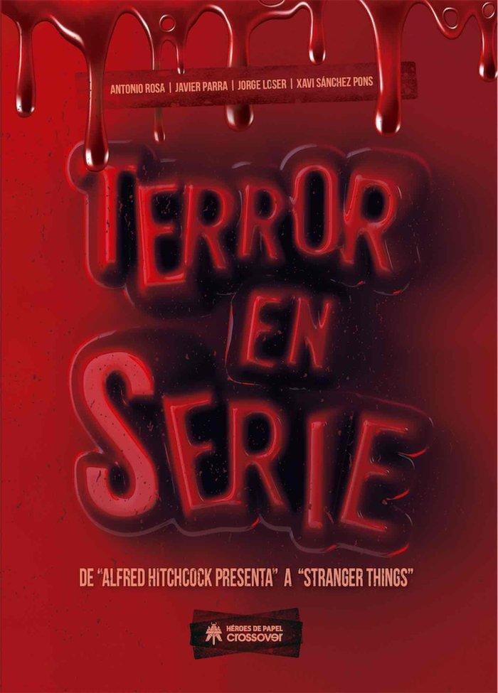 Terror en serie de alfred hitchcock a stranger things