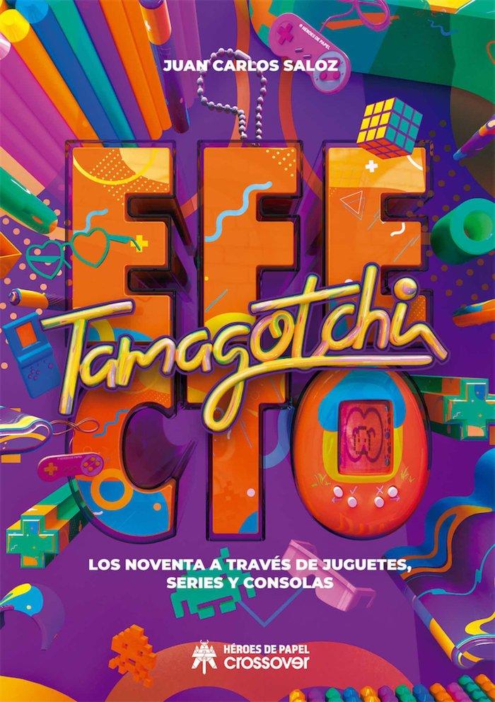Efecto tamagotchi los noventa a traves de juguetes series