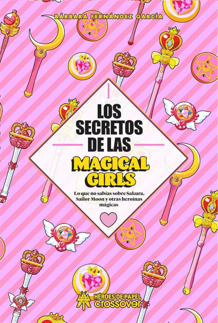 Secretos de las magical girls,los