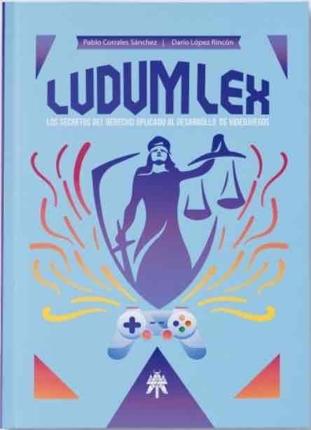 Ludum lex secretos del derecho aplicado desarrollo videojue