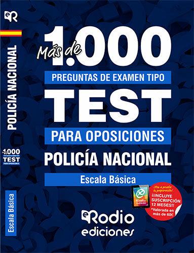 Mas 1.000 preguntas examen policia nacional escala basica