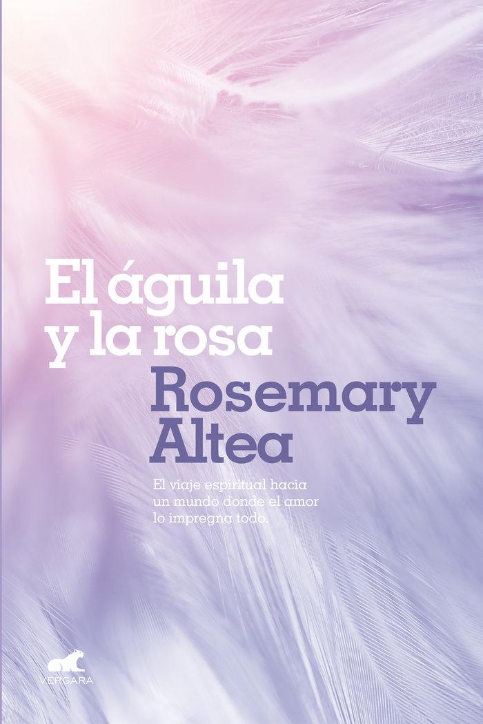 Aguila y la rosa,el