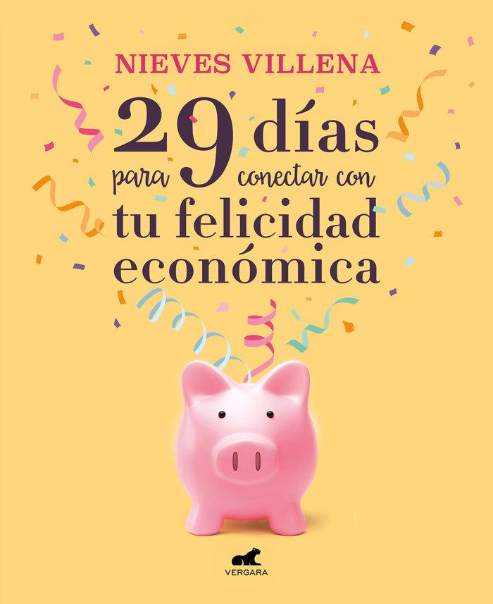 29 dias para conectar con tu felicidad economica