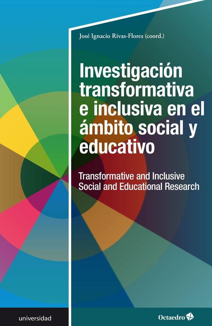 Investigacion transformativa e inclusiva en el ambito social