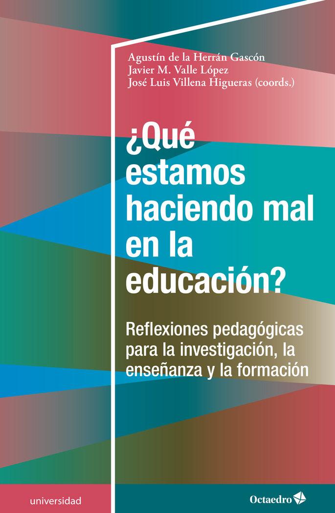 Que estamos haciendo mal en la educacion?