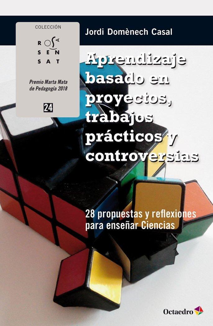 Aprendizaje basado en proyectos, trabajos practicos y contro
