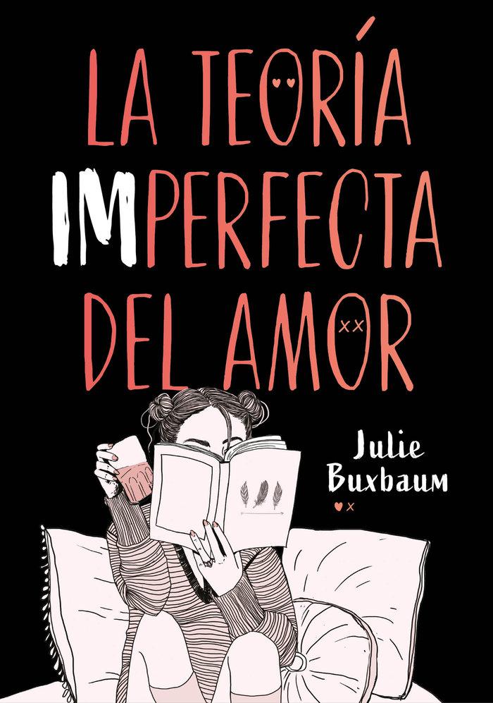 La teoria imperfecta del amor