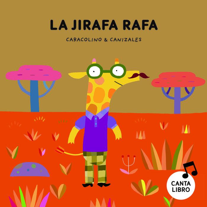 Jirafa rafa,la