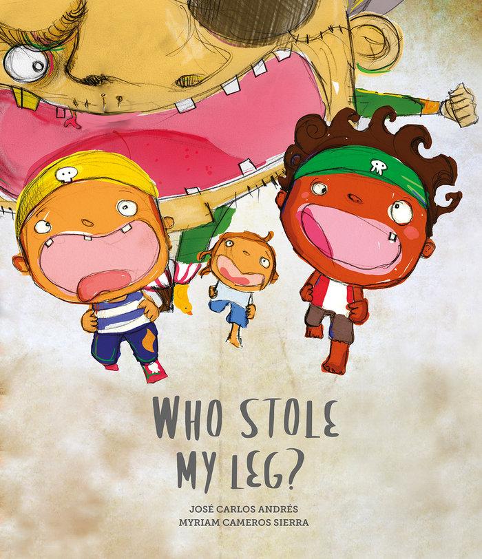 Who stole my leg