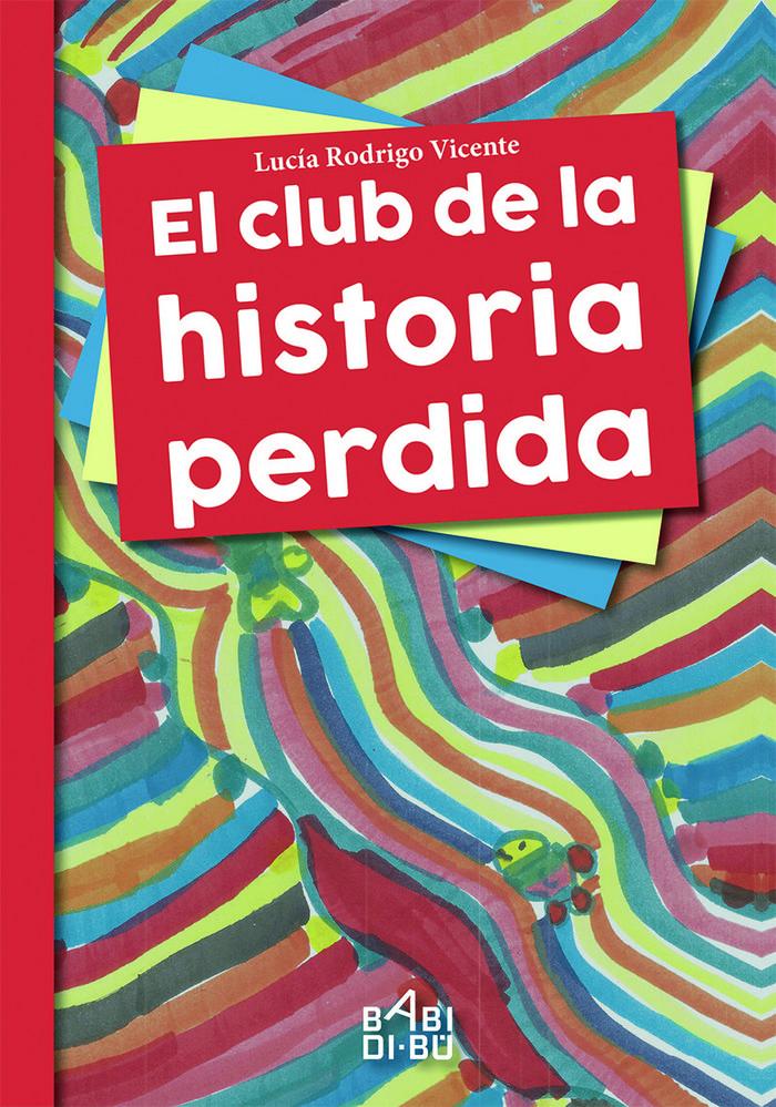 Club de la historia perdida,el