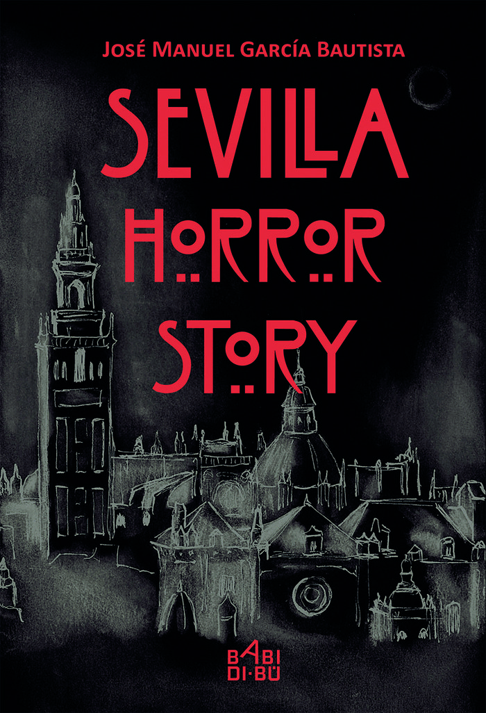 Sevilla horror story