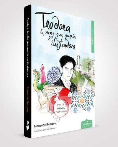 Teodora la niña que queria ser ilustradora