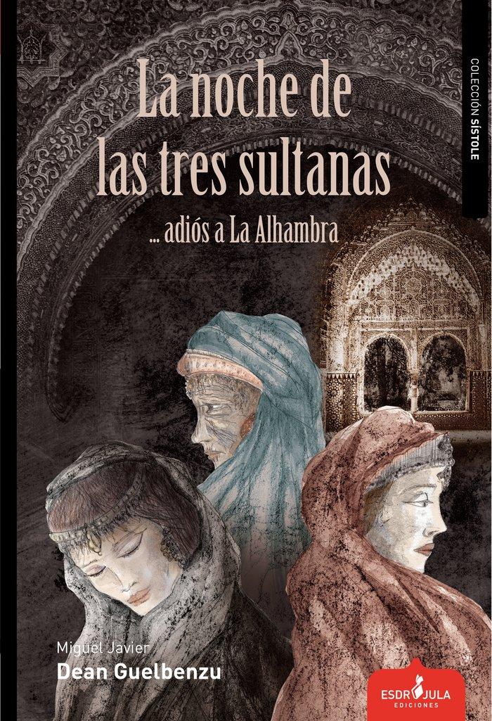 Noche de las tres sultanas,la
