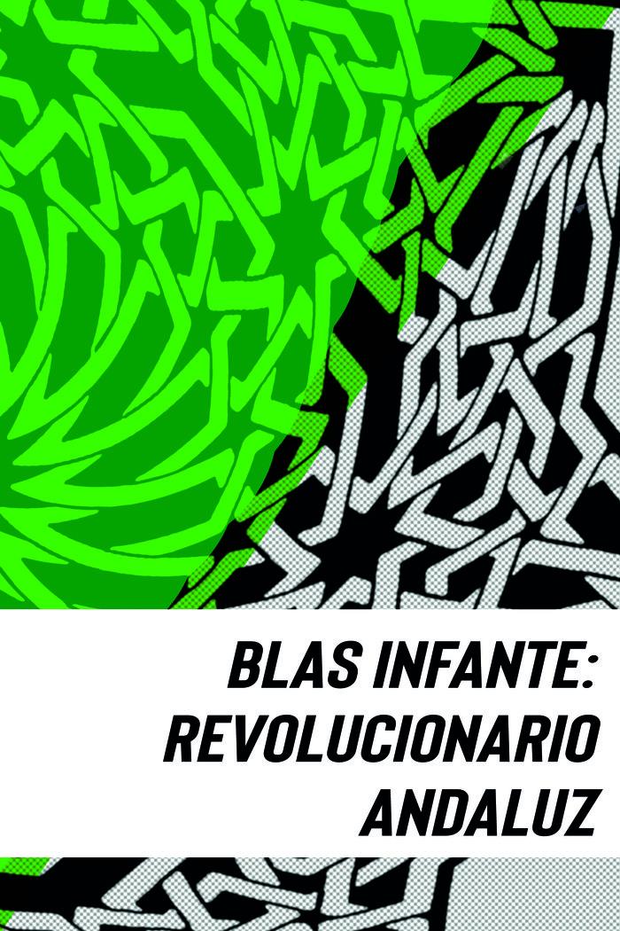 Blas infante revolucionario andaluz