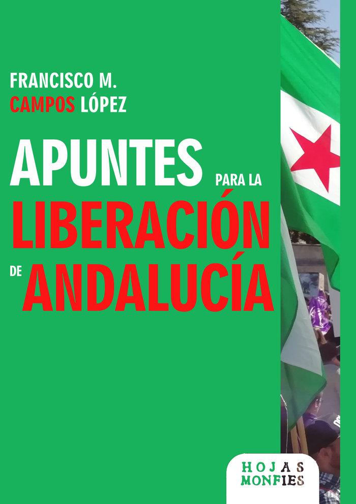Apuntes para la liberacion de andalucia