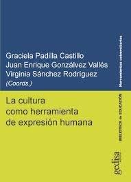 La cultura como herramienta de expresion humana