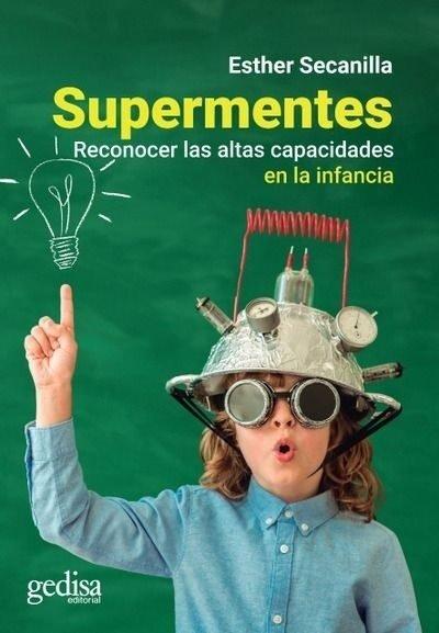 Supermentes reconocer las altas capacidades en la infancia