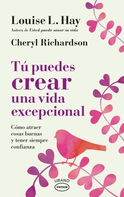 Tu puedes crear una vida excepcional