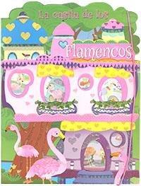 La casita de los flamencos rosa