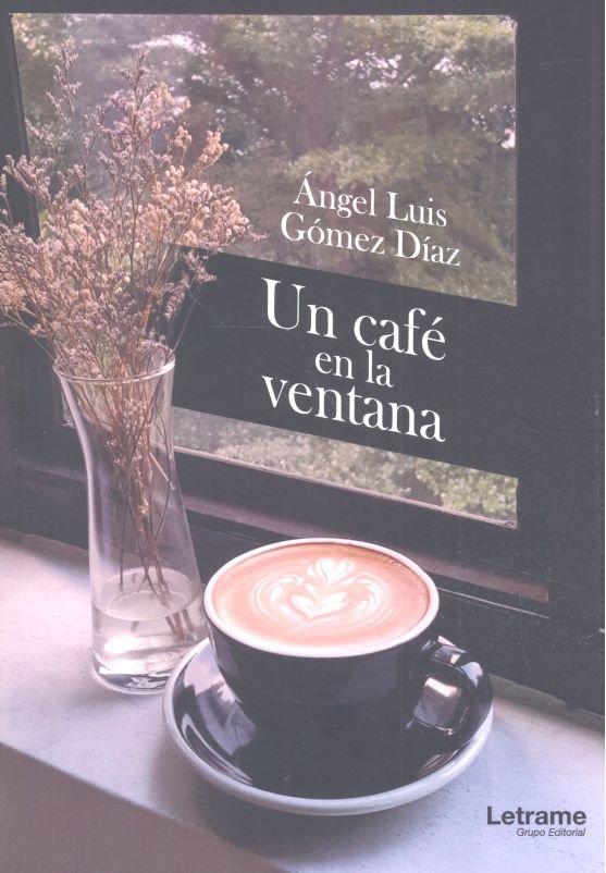 Un cafe en la ventana