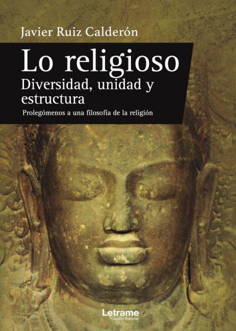 Lo religioso diversidad unidad y estructura prolegomenos