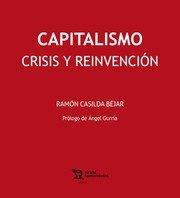 Capitalismo crisis y reinvencion