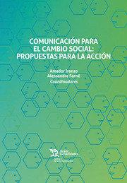 Comunicacion para cambio social propuestas para accion