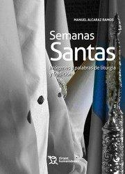 Semanas santas imagenes y palabras de liturgia y tradicion