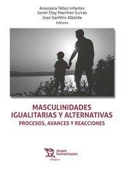 Masculinidades igualitarias y alternativas procesos avances