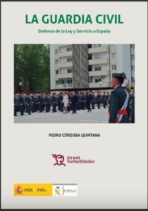 Guardia civil,la 2º ed defensa ley y servicio a españa