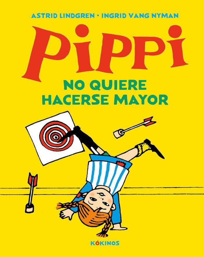 Pippi no quiere hacerse mayor