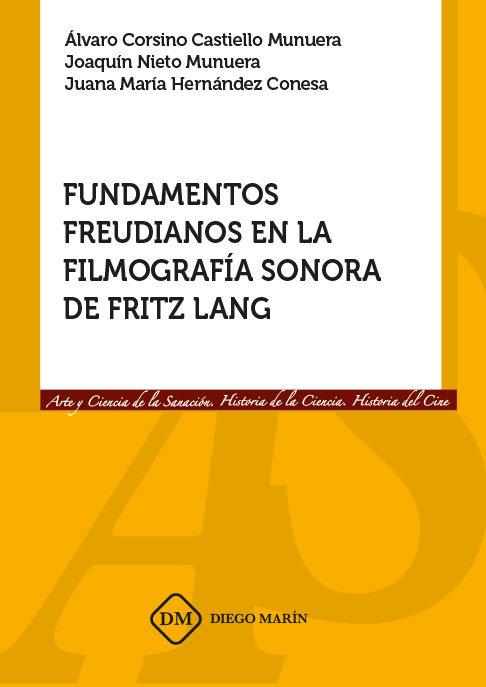 Fundamentos freudianos en la filmografia sonora de fritz lan