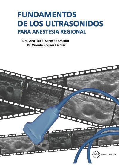 Fundamentos de los ultrasonidos para anestesia regional