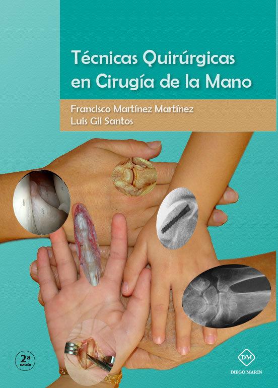 Tecnicas quirurgicas en cirugia de la mano