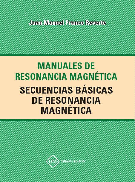 Secuencias basicas de resonancia magnetica