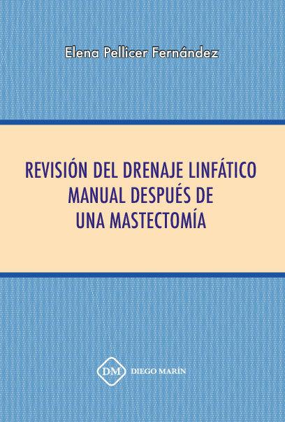 Revision del drenaje linfatico manual despues de una mastect