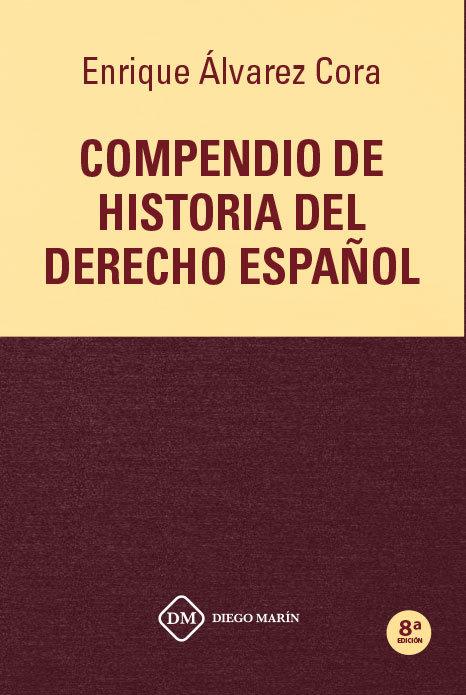 Compendio de historia del derecho español