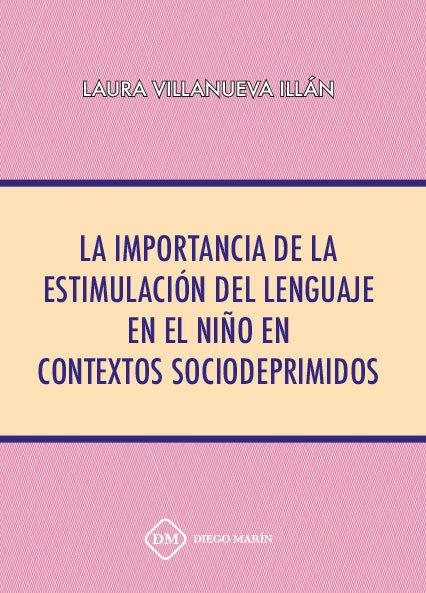 La importancia de la estimulacion del lenguaje en el niño en